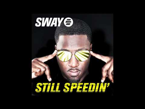 Sway - Still Speedin' [Instrumental] - OUT NOW!!!!