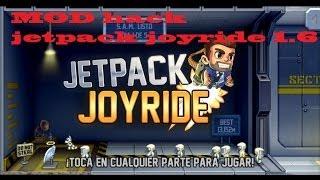 MOD Hack Jetpack Joyride 1.6 FUNCIONA!!