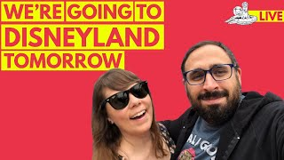 🔴 WE'RE GOING TO DISNEYLAND TOMORROW!