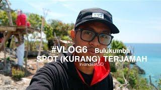 Bulukumba #Vlog6 - Spot (kurang) Terjamah