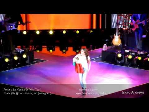 Amor A La Mexicana (Viva Tour) - Thalia