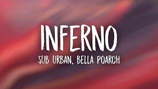 Sub Urban & Bella Poarch - INFERNO (Lyrics)   no halo baby i'm the reason why hells so hot