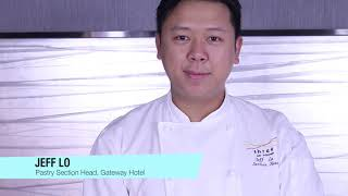 Gateway Hotel - Mr Jeff Lo, Pastry Section Head of Three on Canton