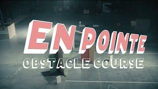 En Pointe Obstacle Course