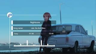 [Nightcore] Lên Xe Anh Đèo - 3 Chú Bộ Đội thumbnail