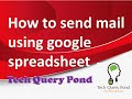 How to sending mass emails in gmail using google spreadsheet