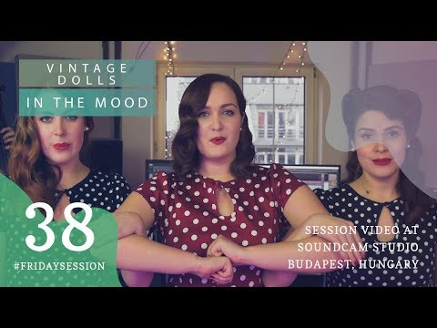 Vintage Dolls -  In the Mood