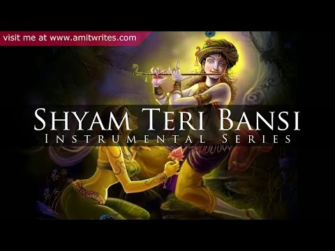 Shyam Teri Bansi Pukare Radha Naam (Flute Instrumental)