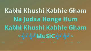 Karaoke Kabhi Khushi Kabhie Gham