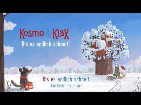 """Kosmo & Klax: """"Bis es endlich schneit"""" Sing Along / Karaoke (Musikvideo, Mixtvision)"""