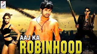 Aaj Ka Robinhood - Dubbed Full Movie | Hindi Movies 2016 Full Movie HD