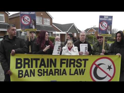 Britain First campaigns against UK's largest Sharia Court