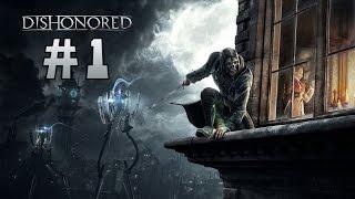 Прохождение Dishonored - Кругом Одни Крысы #1