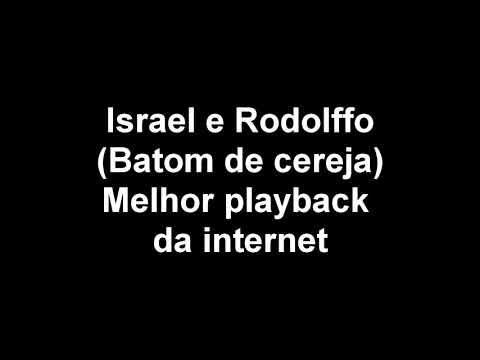israel-e-rodolffo---batom-de-cereja-●-karaoke-●-comprovado:-melhor-playback-da-internet
