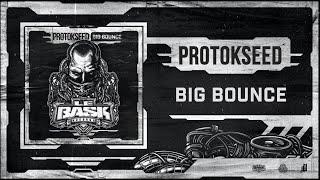 Protokseed - Big Bounce