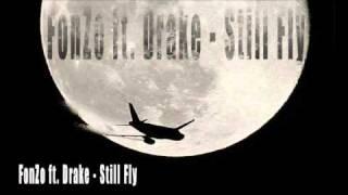 FonZo ft. Drake - Still Fly mp3