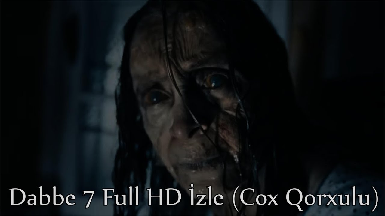 Download Dabbe 7 Full HD Izle (Cox Qorxulu Film)