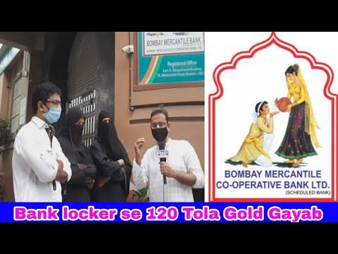 Bombay Mercentile Bank Locker se 120 Tola Gold Gayab Alledge widow  Locker Owner. Complaint at Pydho