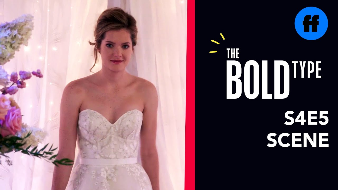 Download The Bold Type Season 4, Episode 5   Sutton Tries On Wedding Dresses   Freeform
