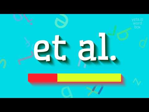 "How to say ""et al.""! (High Quality Voices)"