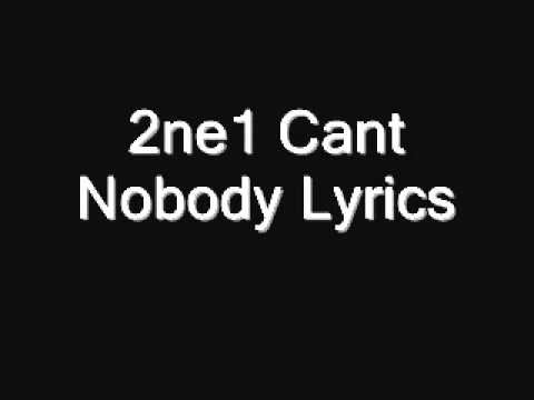 2ne1-Can't Nobody Lyrics (Lyrics on screen)