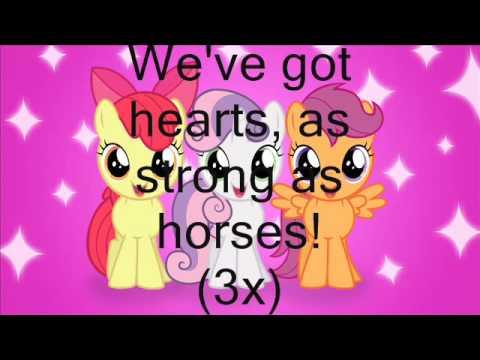 Hearts as Strong as Horses- Cutie Mark Crusaders Lyrics