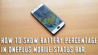 How to show battery percentage in oneplus mobile status bar