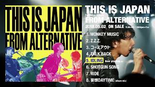 THIS IS JAPAN  「FROM ALTERNATIVE」【アルバムダイジェスト映像】