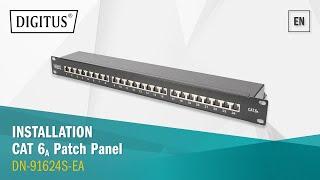 DIGITUS Professionele - Eenvoudige installatie van de KAT. 6A Patch Panel - DN-91624S-EA