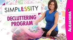 SimpLESSity (Declutter Your Home Program) by Alejandra.tv