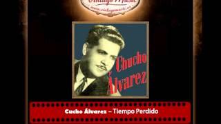 Cucho Álvarez – Tiempo Perdido (Joropo)
