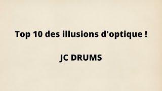 Top 10 des illusions d'optiques - Jean-Claude Tondreau