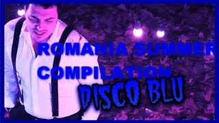 Romania Summer Compilation - DISCO BLU