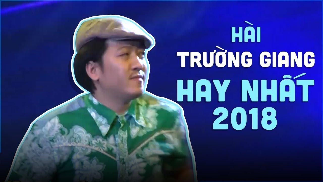 Hài Trường Giang Hay Nhất Năm 2018 Mạnh Quỳnh ft Trường Giang ft Lâm Vỹ Dạ ft Phi Nhung