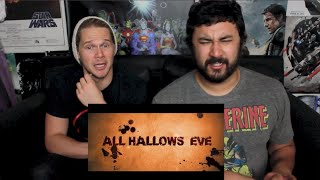 ALL HALLOW'S EVE Official TRAILER #1 REACTION & REVIEW!!!