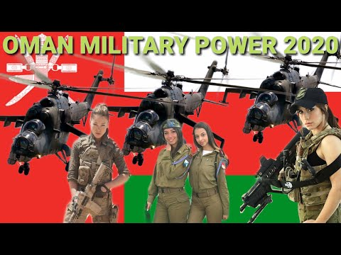 OMAN MILITARY POWER 2020/OMAN ARMY POWER 2020/OMAN AIR FORCE