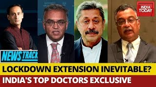 Coronavirus Lockdown Extension Inevitable?; India's Top Doctors Speak | Newstrack With Rahul Kanwal