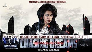 Audio SUPERGIRL FROM HOLLAND - Sadhana Lila ft. Selecta 2FAMOUSCRW