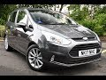 Used Ford B-Max 1.6 Titanium 5dr Powershift Grey 2017