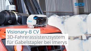 Visionary-B CV: 3D-Fahrerassistenzsystem für Gabelstapler bei Imerys Fused Minerals | SICK AG