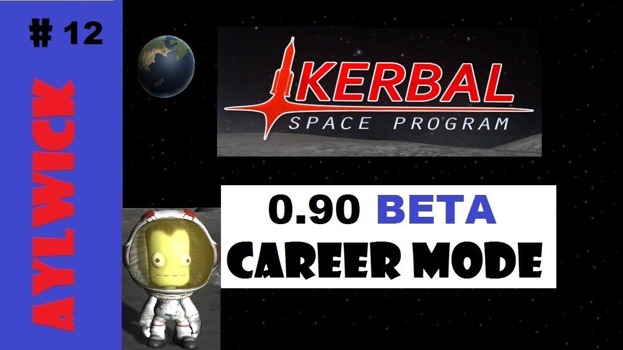 KSP EP12 Kerbal Space Program Career 0.90 Navagation ...