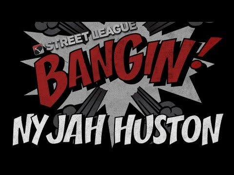 Nyjah Huston - Bangin! at Street League