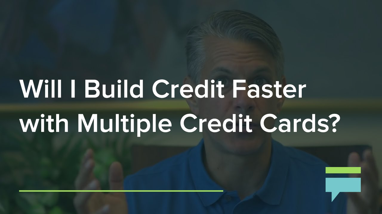 Will i build credit faster with multiple credit cards credit will i build credit faster with multiple credit cards credit card insider youtube ccuart Images