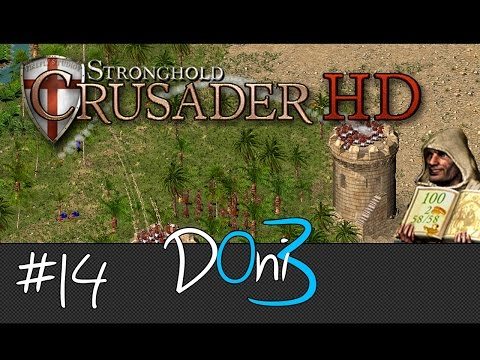 Stronghold Crusader Mission 14 Land of the Arab Walkthrough | Gameplay | Tutorial