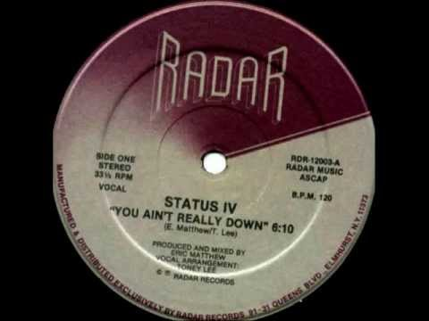 Status IV  -  You Ain't Really Down  (12
