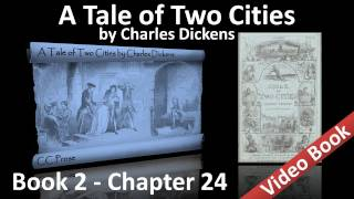 Book 02 - Chapter 24 - A Tale of Two Cities by Charles Dickens - Drawn to the Loadstone Rock(Book Two: The Golden Thread - Chapter 24: Drawn to the Loadstone Rock. Classic Literature VideoBook with synchronized text, interactive transcript, and ..., 2011-06-13T23:58:00.000Z)