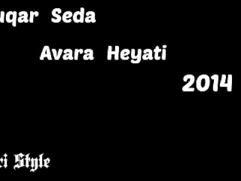 Vuqar Seda - Avara deyirler