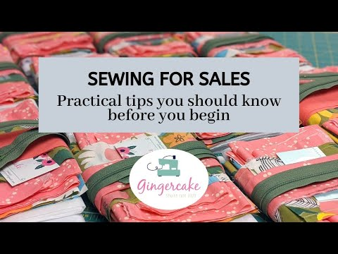 Sewing for Sales:  Helpful tips to know before you begin!