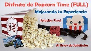 Popcorn Time es la mejor aplicación para ver películas online HD (Descarga & Configuración FULL)