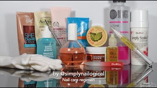 My nail care regimen + products - by Simply Nailogical